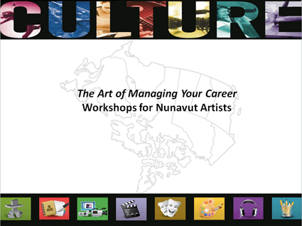 The Art of Managing Your Career - Nunavut Artists
