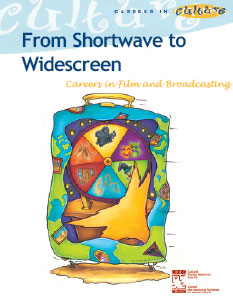From Shortwave to Widescreen Careers in Film and Broadcasting