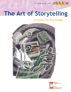 The Art of Storytelling: Careers In Heritage